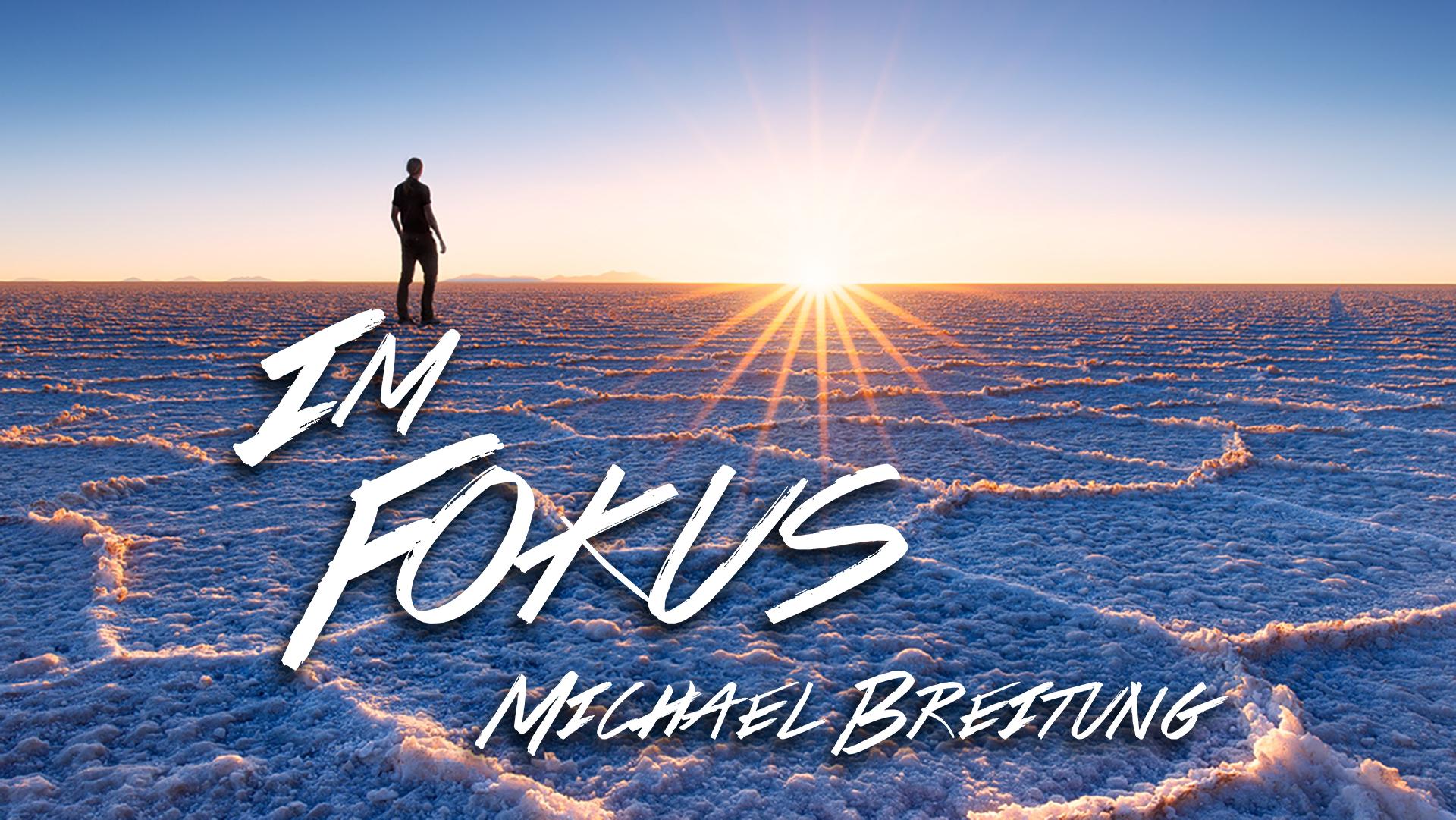 Michael Breitung im Fokus